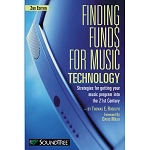 Finding Funds for Music Technology - 2nd Edition